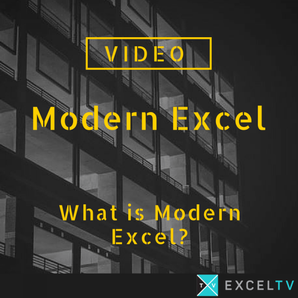 What Is Modern Excel?