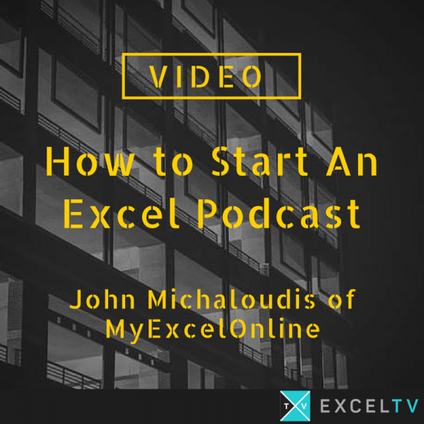 How To Start An Excel Podcast