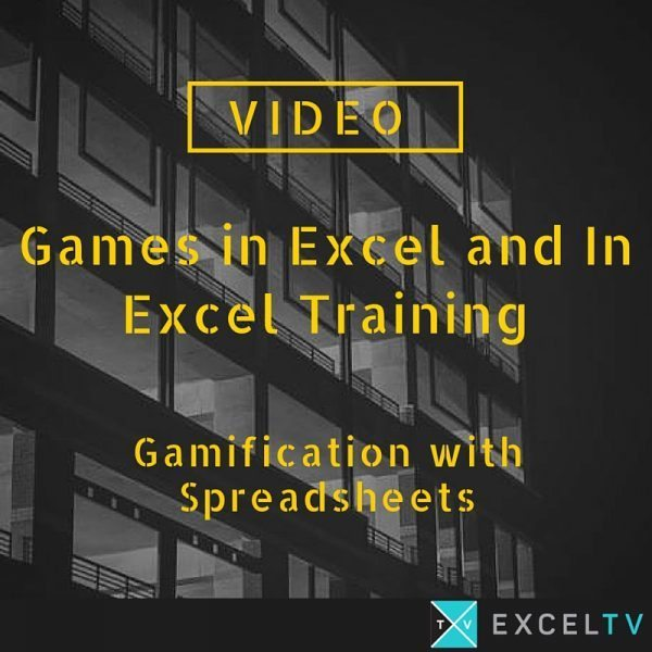 Games in Excel and In Excel Training – Gamification with Spreadsheets