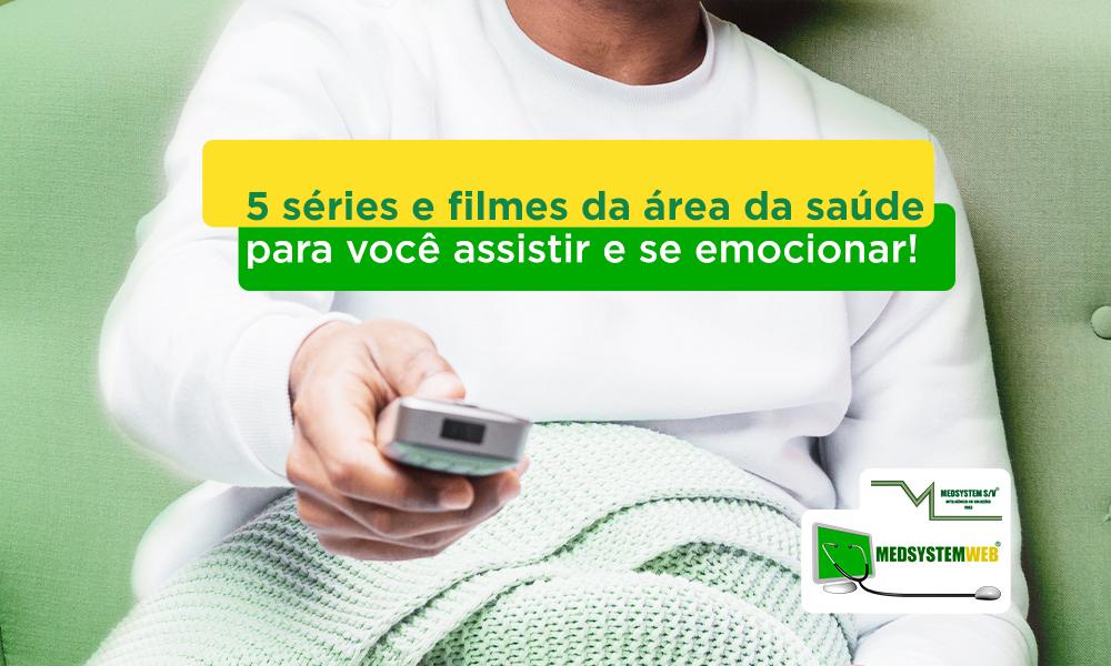 5 séries e filmes da área da saúde para você assistir