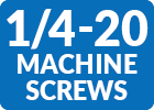 1/4-20 Machine Screws