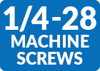 1/4-28 Machine Screws