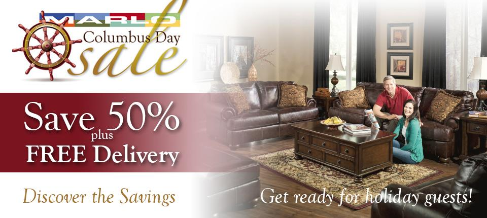 Marlo's Columbus Day Sale. Click here for living rooms