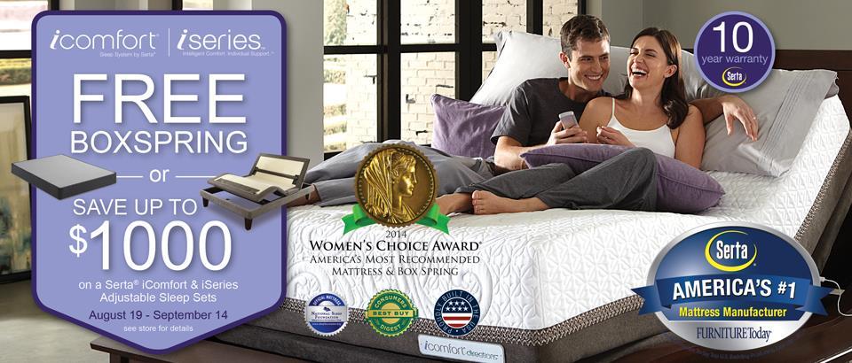 Serta iComfort & iSeries Free Flat Box Spring or Save up to $1000 on Adjustable Sleep Sets.