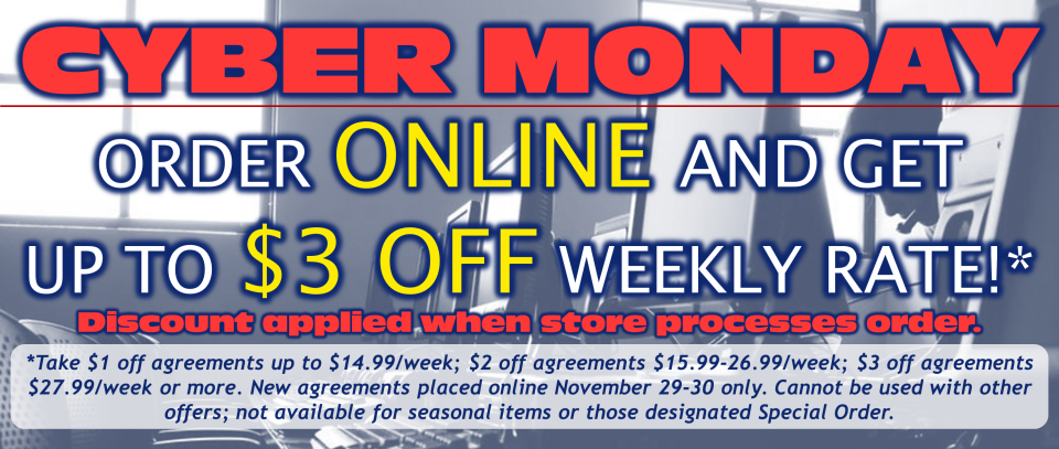 Cyber Monday Gets You Up To $3 Off Weekly Rate For Select Online Orders!