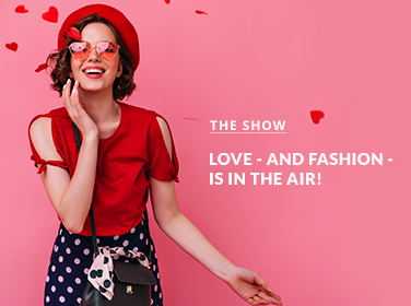 Love - and Fashion - Is In The Air!
