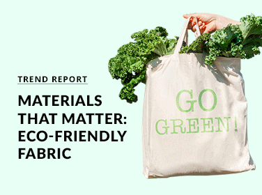 Materials That Matter: Eco-friendly Fabric