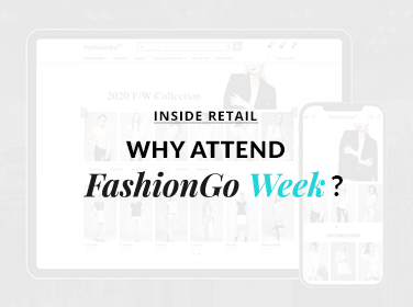 Why Attend FashionGo Week?