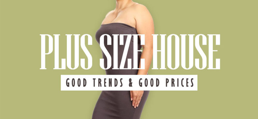 Plus Size House