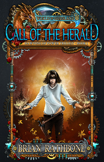 Call of the Herald - Book One of the Dawning of Power Trilogy by Brian Rathbone A World of Godsland Novel