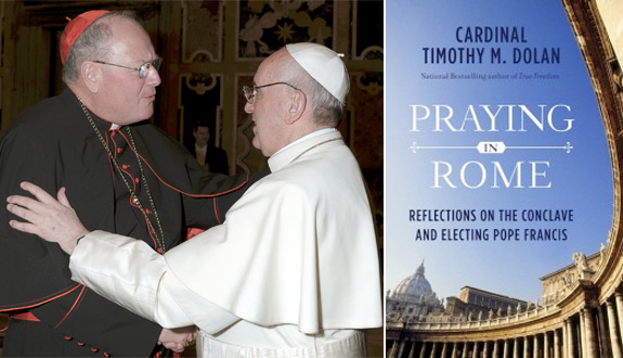 A Review Of Praying In Rome By Cardinal Timothy Dolan