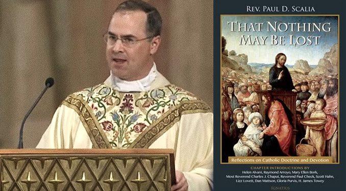 Fr  Paul Scalia's new book addresses sentimentality, relativism, and