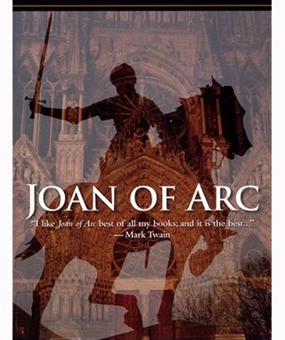 joanofarc cover mt When Mark Twain wrote a novel about St. Joan of Arc, he left us one of the great conundrums of American literature.
