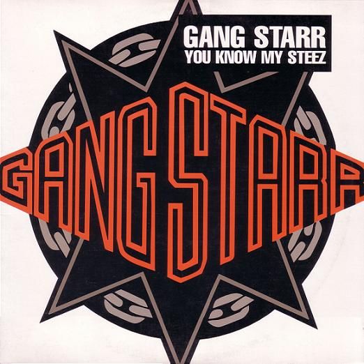 gang starr you know my steez