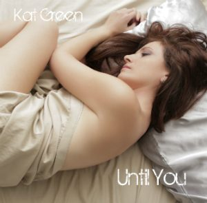Kat Green_Until You