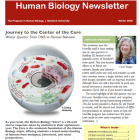 red banner with white Human Biology newsletter, Cell model. Director Boggs headshot
