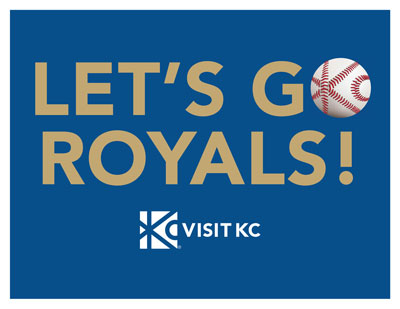 Let's Go Royals Sign