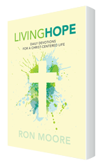 Living Hope devotional by Ron Moore