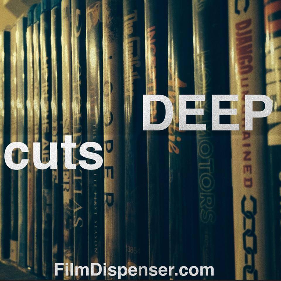 Deep Cuts: A Streaming Video Podcast
