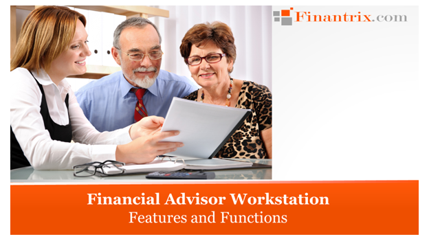 Financial Advisor Workstation Features