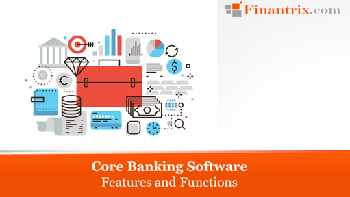 Core Banking Software Features