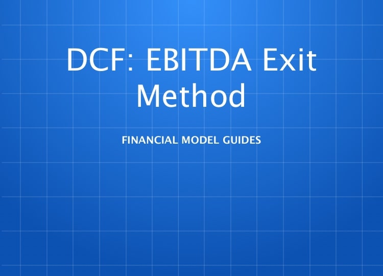 Discounted Cash Flow: EBITDA Exit Method