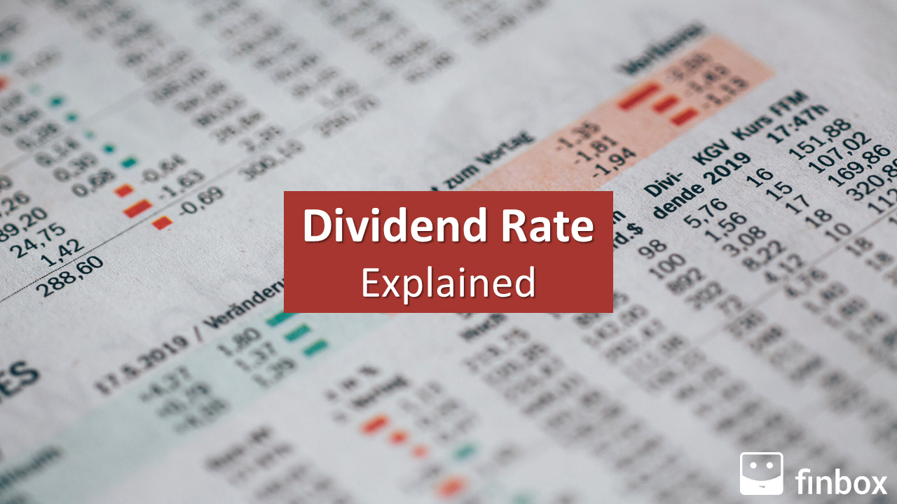 Dividend Rate Explained