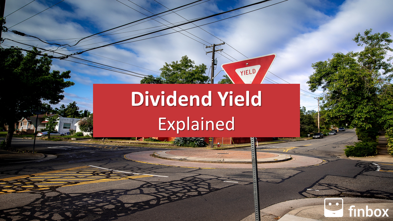 Dividend Yield Explained