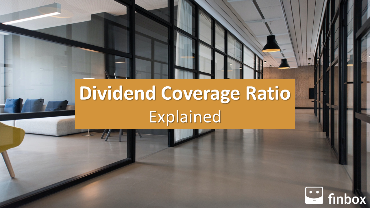 Dividend Coverage Ratio Explained