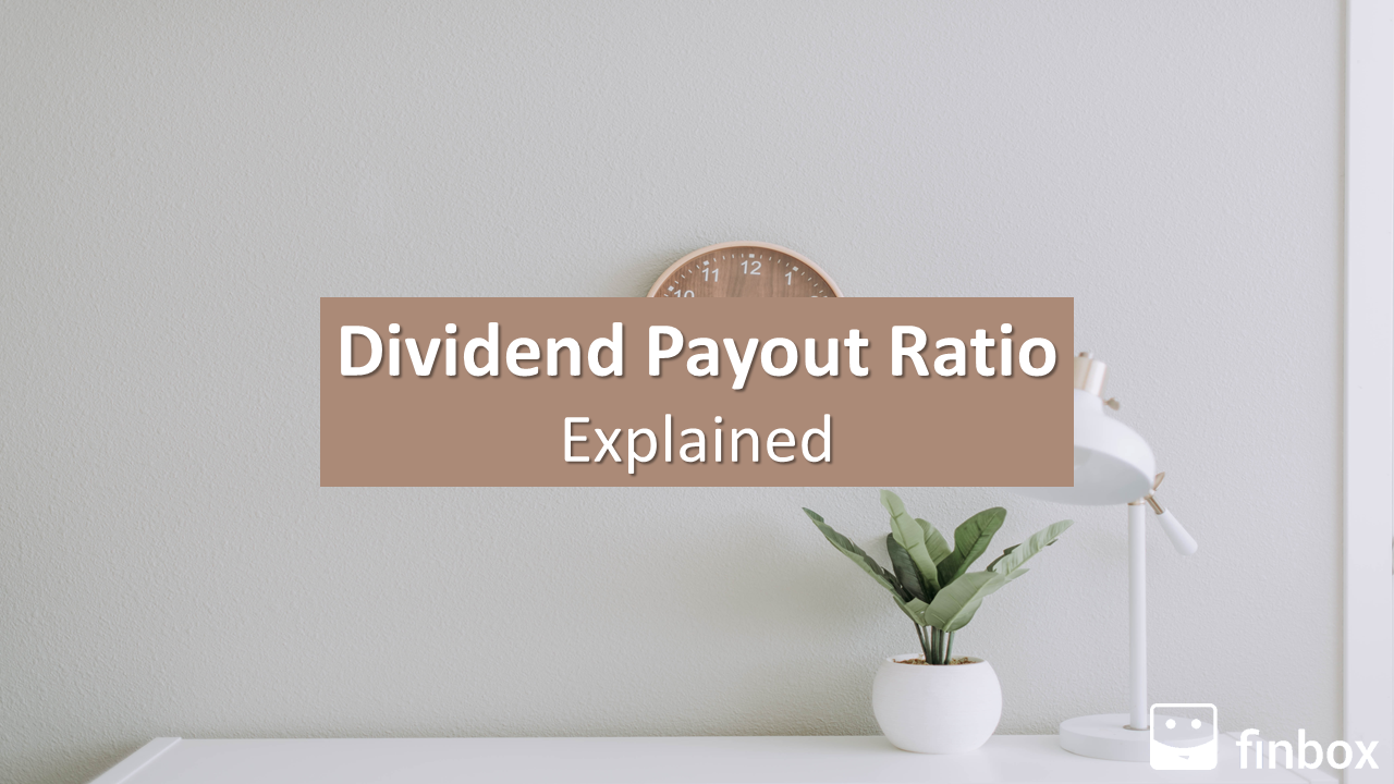 Dividend Payout Ratio Explained
