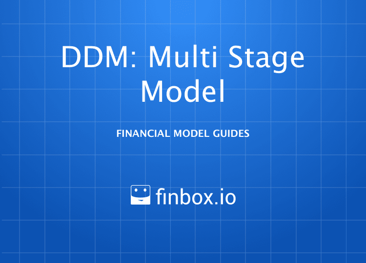 How To Build A Dividend Discount Model: Multi-Stage