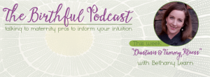 The Birthful Podcast: Diastasis and Tummy Fitness