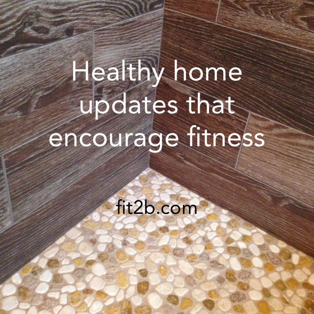 "The next time you're ready to update any area in your home, consult this blog for ""out of the box"" ideas for creating more health and fitness in your environment -fit2b.com"