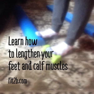 Learn how to lengthen your calf muscle and reduce foot pain by avoiding heeled shoes -fit2b.com