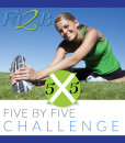 5x5 Challenge from Fit2B.us