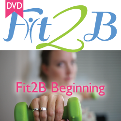 Fit2B Beginning DVD
