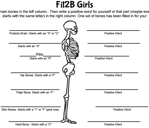 "Fit2B Girls online body education ecourse includes printables like this ""Beautiful Bones"" worksheet that encourages girls to be informed and affirmed as they label various bones and say a positive word for each one! - fit2b.com"