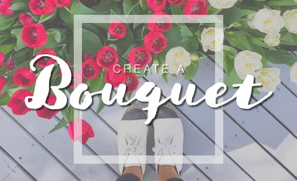 Create a Bouquet