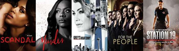 Scandal, How to Get Away With Murder, Grey's Anatomy, For the People, Station 19 (ABC)