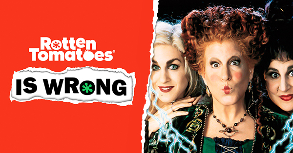 &#8220;Rotten Tomatoes Is Wrong&#8221; About&#8230; <em>Hocus Pocus</em>