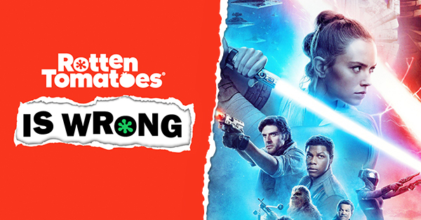 &#8220;Rotten Tomatoes Is Wrong&#8221; About&#8230; <em>The Rise of Skywalker</em>