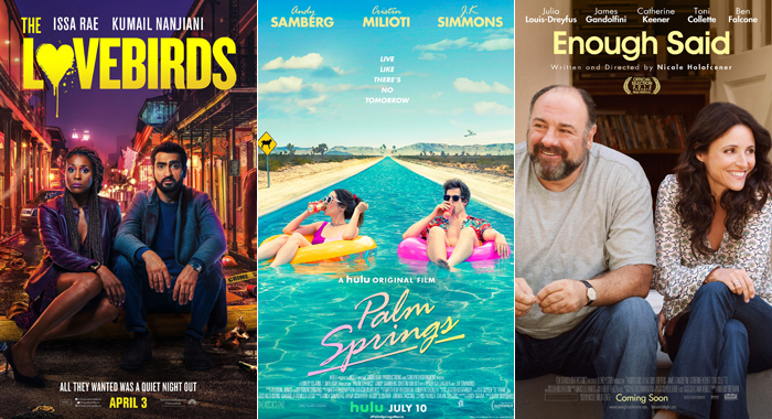 Posters for The Lovebirds, Palm Springs, and Enough Said