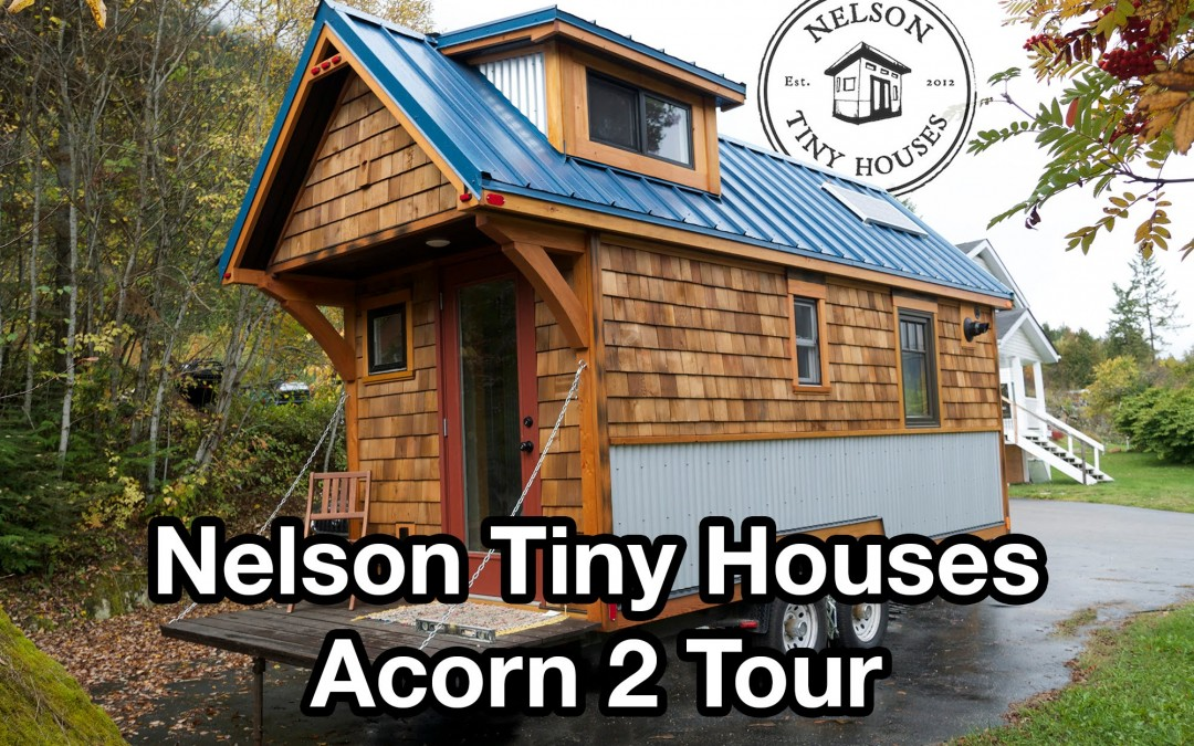 Nelson Little Houses Acorn two Tour