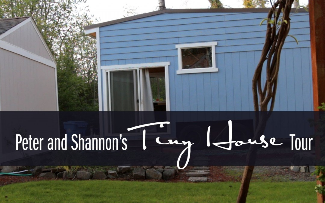 Peter & Shannon's Very small Dwelling Tour