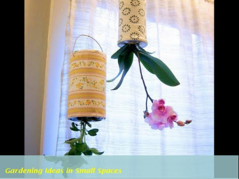 Gardening In Small Spaces   20 Simple Ideas
