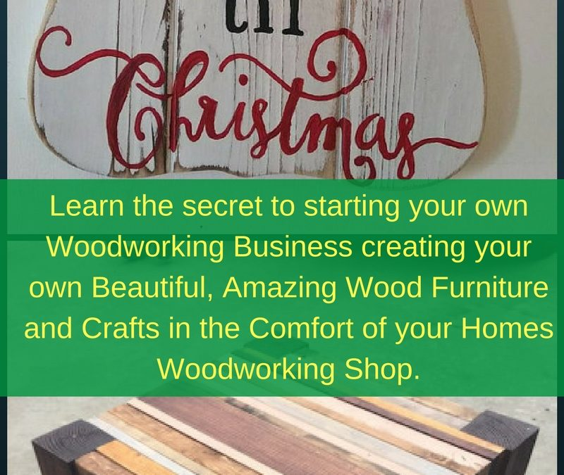 How To Make Easy Money With Your Wood Crafts
