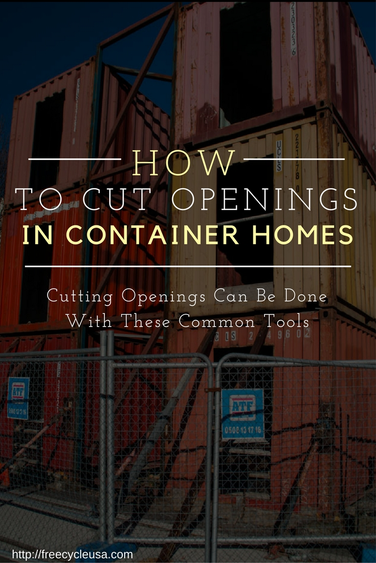 Cutting Openings In Shipping Container Sides Can Be Done