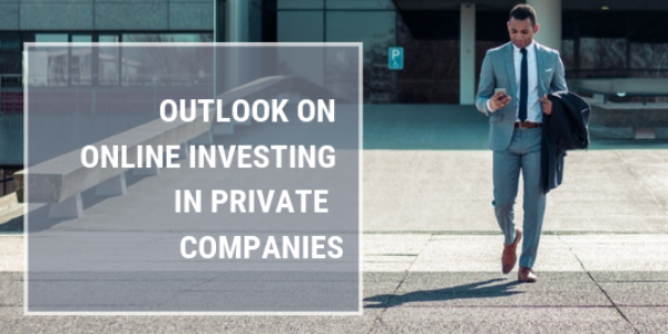 2019 - Outlook on Online Investing in Private Companies