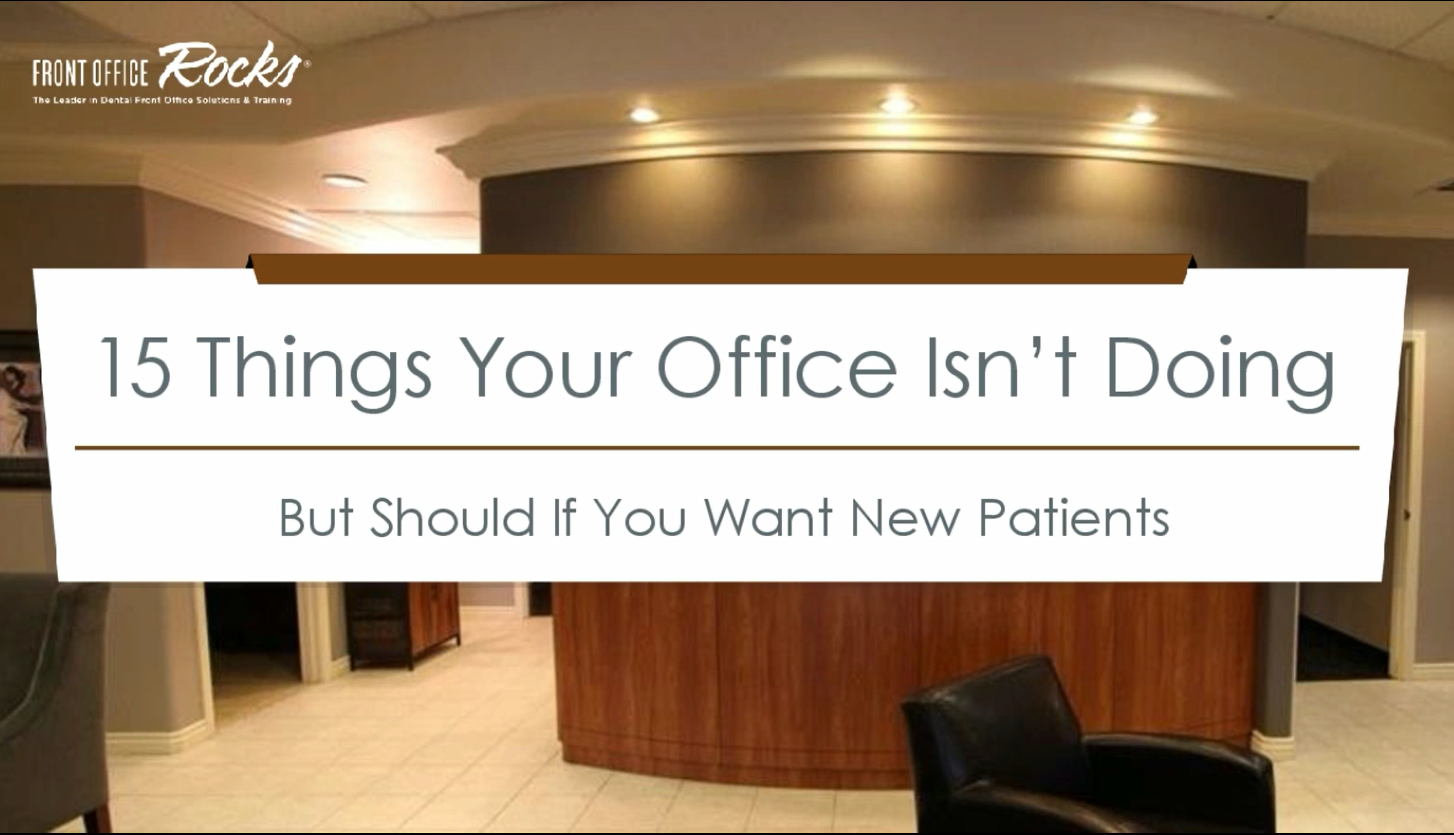 15 Things for New Patients