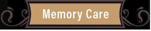 Memory Care button